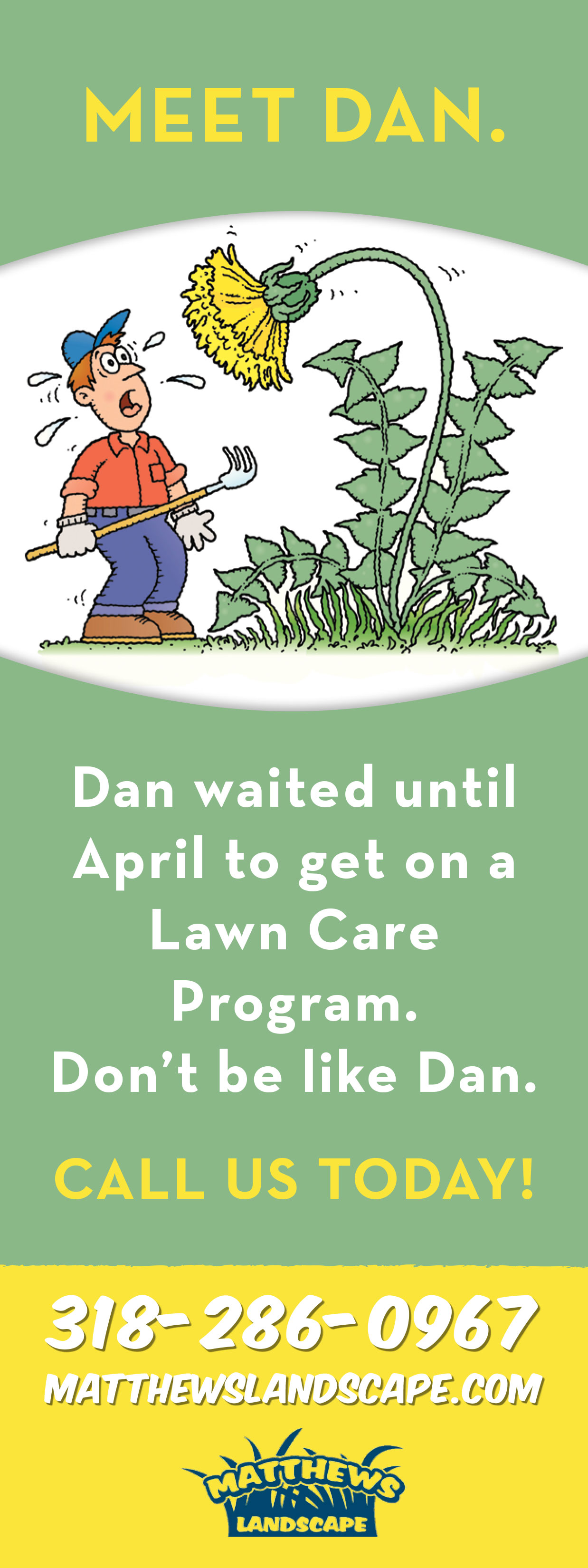 Don't wait for the weeds to sprout in your yard, Call Matthew's Landscape today